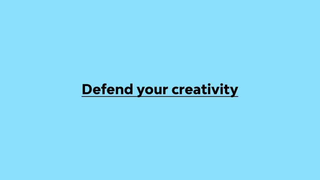 Streamtime's mission statement - Defend your creativity