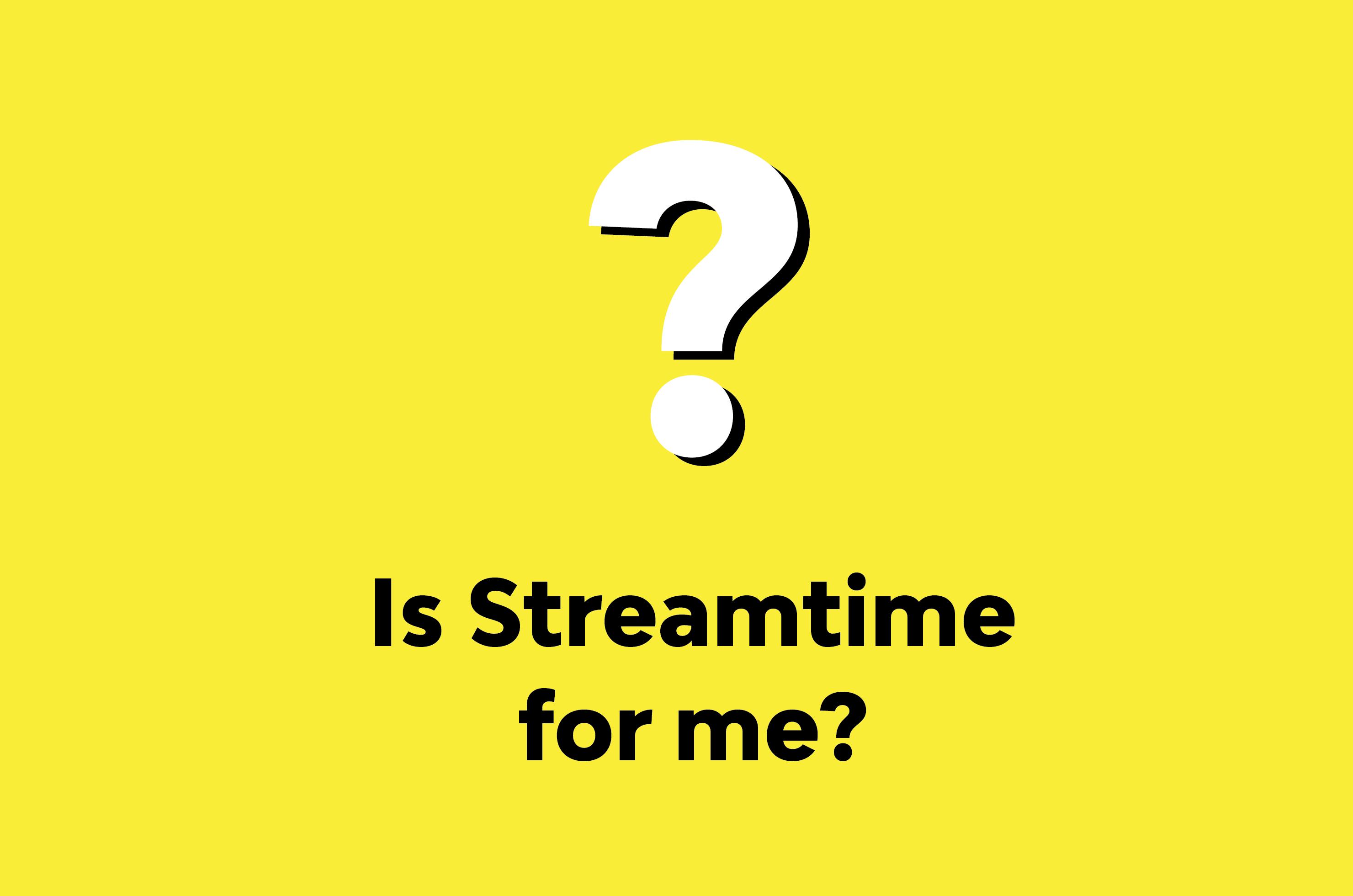 Quick Start - Streamtime Blog